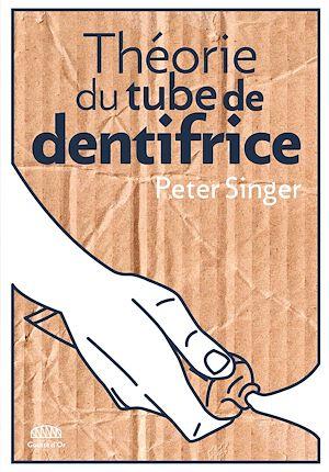 Téléchargez le livre :  Théorie du tube de dentifrice