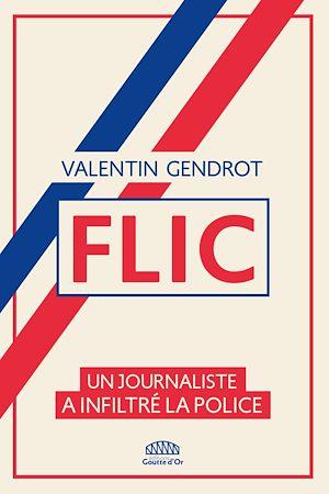 Téléchargez le livre :  Flic