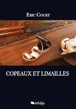 Télécharger le livre :  Copeaux et limailles