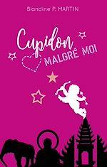 Télécharger le livre :  Cupidon malgré moi