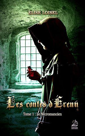 Téléchargez le livre :  Les contes d'Erenn - Tome  : Le Nécromancien