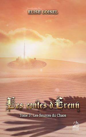 Téléchargez le livre :  Les contes d'Erenn - Tome 3 : Les Sources du Chaos