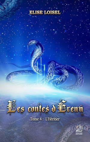 Téléchargez le livre :  Les contes d'Erenn - Tome 4 : L'Héritier