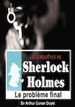 Télécharger le livre :  Sherlock Holmes - Le problème final