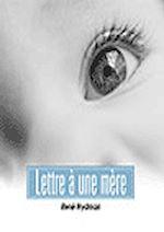 Télécharger le livre :  Lettre à une jeune mère