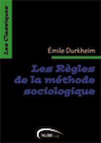Télécharger le livre : Les Règles de la méthode sociologique