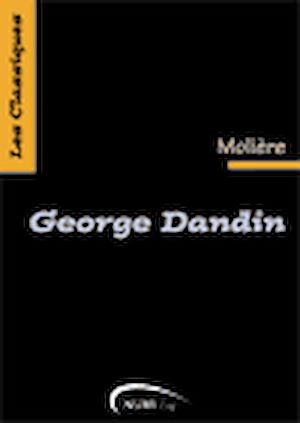 Téléchargez le livre :  George Dandin