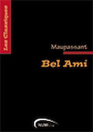 Téléchargez le livre :  Bel Ami