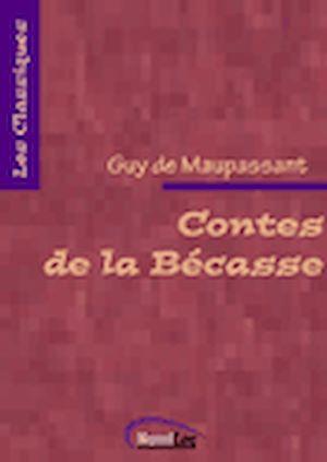 Téléchargez le livre :  Contes de la Bécasse