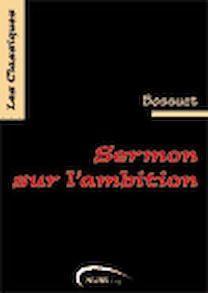 Téléchargez le livre :  Sermon sur l'ambition