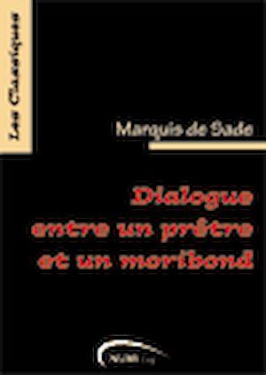 Téléchargez le livre :  Dialogue entre un prêtre et un moribond