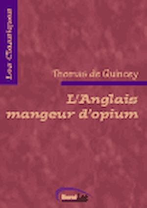 Téléchargez le livre :  L'Anglais mangeur d'opium