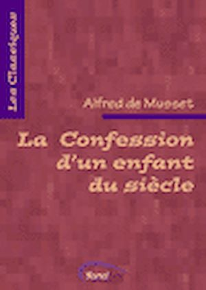 Téléchargez le livre :  La Confession d'un enfant du siècle