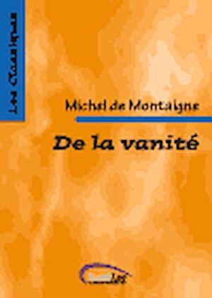 Téléchargez le livre :  De la vanité