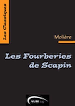 Téléchargez le livre :  Les Fourberies de Scapin