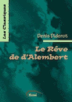 Téléchargez le livre :  Le Rêve de d'Alembert