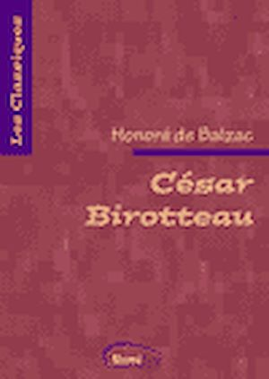 Téléchargez le livre :  César Birotteau