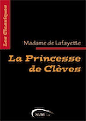 Téléchargez le livre :  La Princesse de Clèves