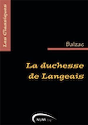 Téléchargez le livre :  La Duchesse de Langeais