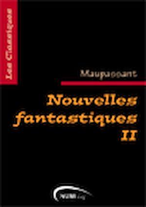 Téléchargez le livre :  Nouvelles fantastiques, tome 2